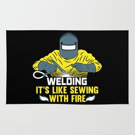 Welding: It's like Sewing with Fire Rug