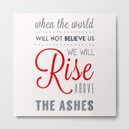 Rise! Metal Print