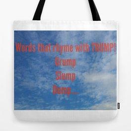 Trump - words that rhyme Tote Bag