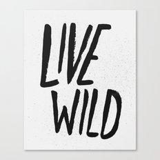 Live Wild Typography Canvas Print