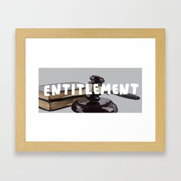 7 Banned Words: Entitlement Framed Art Print