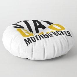 Stay Gold Motherfucker Floor Pillow