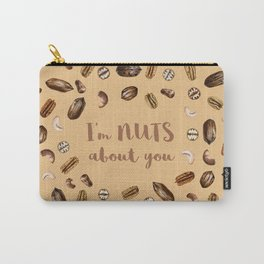 I'm nuts about you! Carry-All Pouch