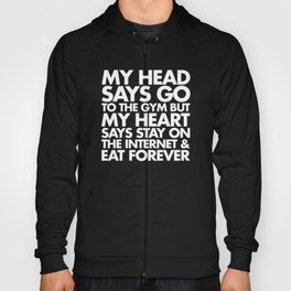 Go To The Gym Funny Quote Hoody