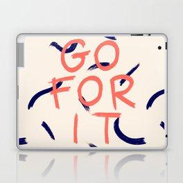 GO FOR IT #society6 #motivational Laptop & iPad Skin