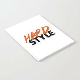Dirty Hardstyle Rave Quote Notebook
