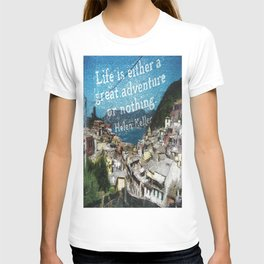 """""""Life is a Great Adventure."""" T-shirt"""