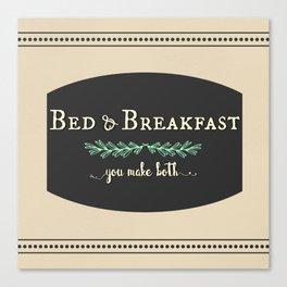 Bed & Breakfast Canvas Print