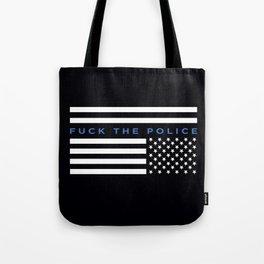 Fuck the Police American Flag Tote Bag