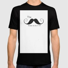 The Mustache made me do it  MEDIUM Mens Fitted Tee Black