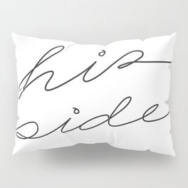 His Side Pillow Sham