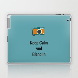 Keep Calm And Blend In Laptop & iPad Skin