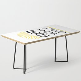 Good vibes only Coffee Table