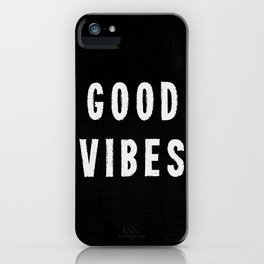 Grungy Distressed Ink Good Vibes | White on Black iPhone Case