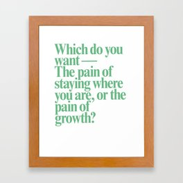 Which Do You Want? Framed Art Print