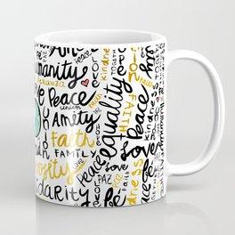 Positive Messages Coffee Mug