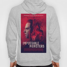 """""""Impossible Monsters"""" Theatrical Movie Poster Hoody"""
