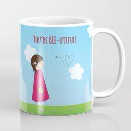 You're Bee-utiful! Coffee Mug