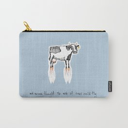 and no-one thought to ask if cows could fly Carry-All Pouch