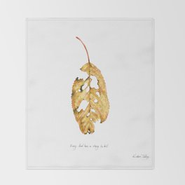 Every leaf has a story to tell Throw Blanket