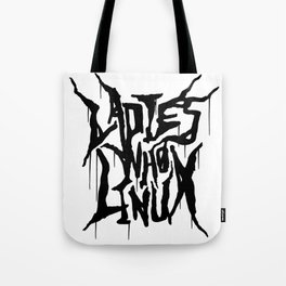 The Ladies Who Linux Tote Bag