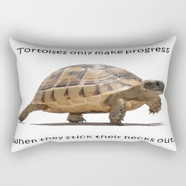 Tortoises Only Make Progress When They Stick Their Necks Out Rectangular Pillow