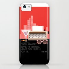 MAD MEN - YOU HAVE EVERYTHING Slim Case iPhone 5c