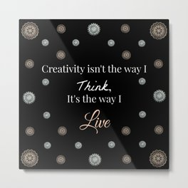 Rose-Gold and Silver Creativity Quote Mandala Textile on Black Background Metal Print