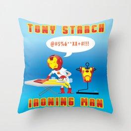 Tony Starch: Ironing Man Throw Pillow