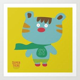 """""""Super Tigre"""" Art Print"""