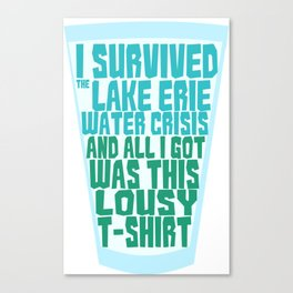 Lake Erie Lousy T-Shirt Canvas Print