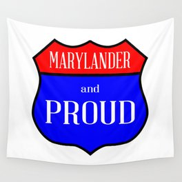 Marylander And Proud Wall Tapestry