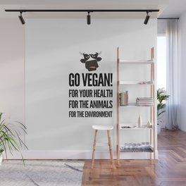 Go vegan! veganism food gift idea Wall Mural