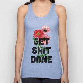 Get Shit Done Unisex Tank Top