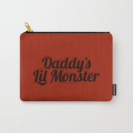 Daddy's Lil Monster. Carry-All Pouch