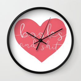 Books and Sh*t (Pink) Wall Clock