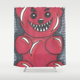 Don't Feed The Gummy Bears! Shower Curtain