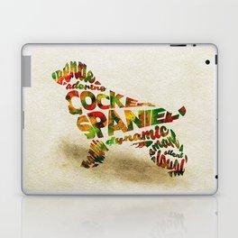 The Cocker Spaniel Dog Typography Art / Watercolor Painting Laptop & iPad Skin
