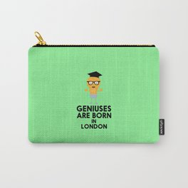 Geniuses are born in LONDON T-Shirt Dq077 Carry-All Pouch