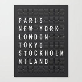 Paris, New York, London, Tokyo, Stockholm, Milano Canvas Print