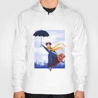 mary poppins Hoodies featuring Mary Poppins by giovanamedeiros