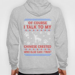 Chinese Crested Ugly Christmas Sweater Hoody