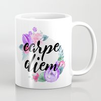 carpe diem Mugs featuring Carpe Diem by Indulge My Heart