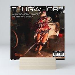Thug Whore  Mini Art Print