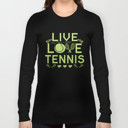 LIVE - LOVE - TENNIS Long Sleeve T-shirt
