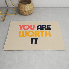You are worth it, positive thinking, good vibes, fight depression quotes Rug