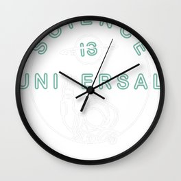 Bill Nye's Official Science is Universal T-Shirt Wall Clock