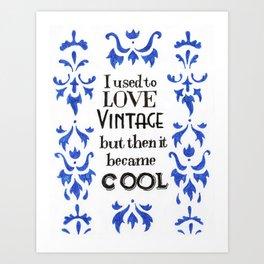 Used to love vintage Art Print
