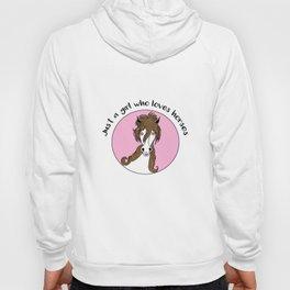 Just a girl who loves horses Horse Fan Riding Pony Hoody
