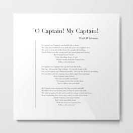 O Captain! My Captain! by Walt Whitman Metal Print